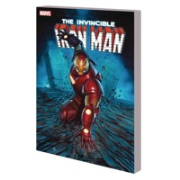 INVINCIBLE IRON MAN TP SEARCH FOR TONY STARK - Brian Michael Bendis