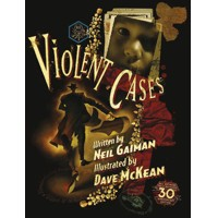 VIOLENT CASES 30TH ANNIVERSARY COLLECTORS HC (MR) - Neil Gaiman
