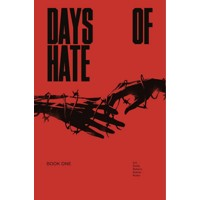 DAYS OF HATE TP VOL 01 (MR) - Ales Kot