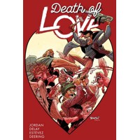 DEATH OF LOVE TP (MR) - Justin Jordan