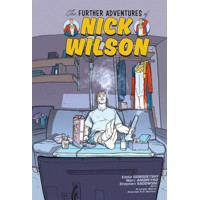 FURTHER ADV OF NICK WILSON TP VOL 01 (MR) - Eddie Gorodetsky, Marc Andrekyo