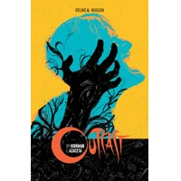 OUTCAST BY KIRKMAN & AZACETA TP VOL 06 INVASION (MR) - Robert Kirkman