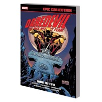 DAREDEVIL EPIC COLLECTION TP ROOT OF EVIL - Gregory Wright, D.G. Chichester, A...