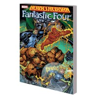 HEROES REBORN TP FANTASTIC FOUR NEW PTG - Jim Lee, Brandon Choi, Scott Lobdell