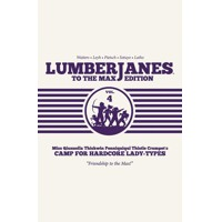 LUMBERJANES TO MAX ED HC VOL 04 - Shannon Watters, Kat Leyh