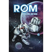 ROM COLD FIRE HOT WAR TP - Chris Ryall, Christos Gage