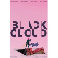 BLACK CLOUD TP VOL 02 NO RETURN (MR) - Jason Latour, Ivan Brandon