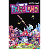 I HATE FAIRYLAND TP VOL 04 (MR) - Skottie Young