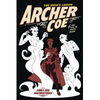 ARCHER COE GN VOL 02 WAY OF DUSTY DEATH - Jamie S. Rich