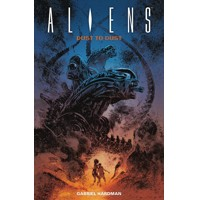 ALIENS TP DUST TO DUST - Gabriel Hardman
