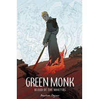 GREEN MONK BLOOD OF MARTYRS TP - Brandon Dayton