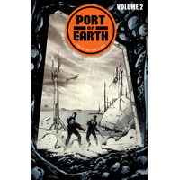 PORT OF EARTH TP VOL 02 - Zack Kaplan