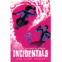 INCIDENTALS TP VOL 02 BALANCE OF POWER - Joe Casey