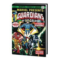 GUARDIANS OF THE GALAXY TOMORROWS HEROES OMNIBUS HC - Arnold Drake, Stan Lee, ...