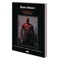 MARVEL KNIGHTS DAREDEVIL BY BENDIS MALEEV TP UNDERBOSS - Brian Michael Bendis