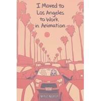 I MOVED TO LOS ANGELES WORK ANIMATION ORIGINAL GN (MR) - Natalie Nourigat