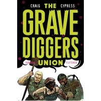 GRAVEDIGGERS UNION TP VOL 02 (MR) - Wes Craig