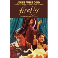 FIREFLY LEGACY EDITION TP VOL 01 - Joss Whedon, Zack Whedon, Patton Oswalt, Br...