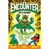 ENCOUNTER TP VOL 01 - Art Baltazar, Franco