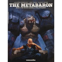 METABARON SC GN VOL 01 TECHNO ADMIRAL ANTI BARON (MR) - Alejandro Jodorowsky, ...