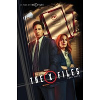 X-FILES CASE FILES TP VOL 01 - Delilah S Dawson, Joe R. Lansdale, Keith Lansda...