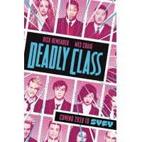 DEADLY CLASS TP VOL 01 MEDIA TIE-IN ED (MR) - Rick Remender