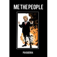 ME THE PEOPLE HC - Pia Guerra