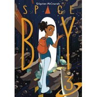 STEPHEN MCCRANIES SPACE BOY TP VOL 03 - McCranie, Stephen