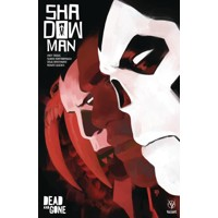 SHADOWMAN (2018) TP VOL 02 DEAD & GONE - Andy Diggle