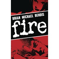 FIRE TP NEW ED - Brian Michael Bendis