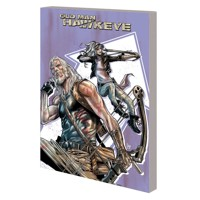 OLD MAN HAWKEYE TP VOL 02 WHOLE WORLD BLIND - Sacks, Ethan