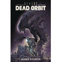 ALIENS DEAD ORBIT TP - James Stokoe
