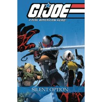 GI JOE REAL AMERICAN HERO SILENT OPTION TP - Larry Hama, Ryan Ferrier