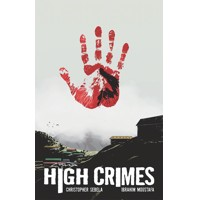 HIGH CRIMES TP (MR) - Christopher Sebela