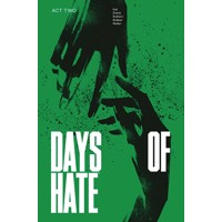 DAYS OF HATE TP VOL 02 (MR) - Ales Kot