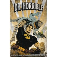 DR HORRIBLE AND OTHER HORRIBLE STORIES (2ND EDITION) TP - Zack Whedon, Joss Wh...