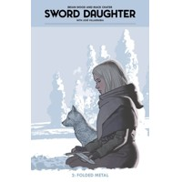 SWORD DAUGHTER HC VOL 02 FOLDED METAL - Brian Wood