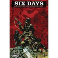 SIX DAYS INCREDIBLE TRUE STORY OF D DAYS LOST CHAPTER HC - Robert Venditti, Ke...