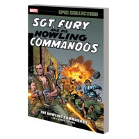 SGT FURY EPIC COLLECTION TP HOWLING COMMANDOS - Stan Lee, David Michelinie, Mo...