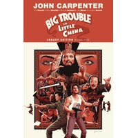 BIG TROUBLE IN LITTLE CHINA LEGACY EDITION TP VOL 01 - John Carpenter, Eric Po...