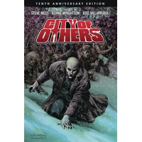 CITY OF OTHERS HC TENTH ANNIVERSARY EDITION (MR) - Steve Niles