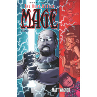 MAGE TP VOL 06 HERO DENIED BOOK TWO - Matt Wagner