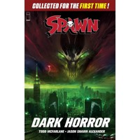 SPAWN DARK HORROR TP - Todd McFarlane, Darragh Savage