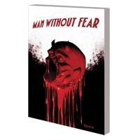 MAN WITHOUT FEAR TP DEATH OF DAREDEVIL - Jed MacKay