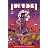 VAMPIRONICA TP VOL 01 - Megan Smallwood, Greg Smallwood