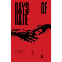 DAYS OF HATE #1 (OF 12) (MR) - Ales Kot