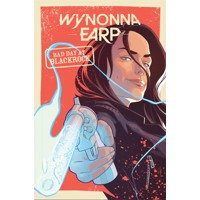 WYNONNA EARP BAD DAY AT BLACK ROCK TP - Beau Smith, Tim Rozon