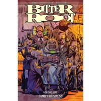 BITTER ROOT TP VOL 01 FAMILY BUSINESS - David Walker, Chuck Brown