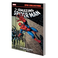 AMAZING SPIDER-MAN EPIC COLLECTION TP GOBLIN LIVES - Stan Lee, Gary Friedrich,...