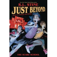 JUST BEYOND SCARE SCHOOL ORIGINAL GN RL STINE - R. L. Stine